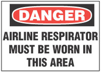 Danger Sign, Airline Respirator Must Be Worn In This Work Area