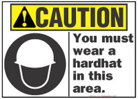 Caution Sign, You Must Wear A Hardhat In This Area (With Symbol)