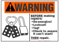 Warning Sign, Before Making Repairs: De-Energize! Lockout! Tag! (With Symbol)