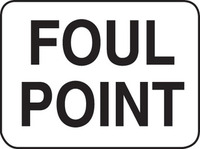 Foul Point Sign