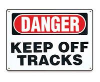 Danger Keep Off Tracks Sign