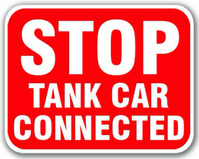 Stop Tank Car Connected Red Sign