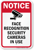 Notice Face Recognition Security Cameras In Use