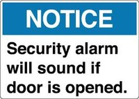 Notice Security Alarm Will Sound if Door is Opened