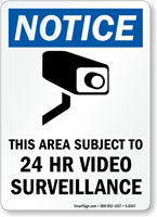 Notice This Area Subject To 24 HR Video Surveillance