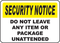 Security Notice Do Not Leave Any Item or Package Unattended