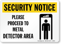 Security Notice Please Proceed To Metal Detector Area