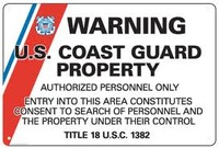 Warning US Coast Guard Property