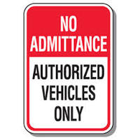 No Admittance Authorized Vehicles Only
