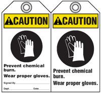 Warning Tag - Caution, Prevent Chemical Burn, Wear Proper Gloves (Ansi)