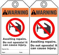 Maintenance Safety Tag - Warning, Awaiting Repairs, Do Not Operate, It Can Cause Injury Iansi)