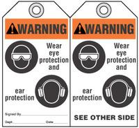 Warning Tag - Warning, Wear Eye Protection And Ear Protection (Ansi)